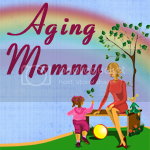 Aging Mommy